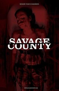 Savage County - Poster / Capa / Cartaz - Oficial 2