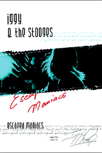 Iggy and the Stooges - Escaped Maniacs - Poster / Capa / Cartaz - Oficial 1