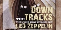 Led Zeppelin: Down The Tracks - Poster / Capa / Cartaz - Oficial 1