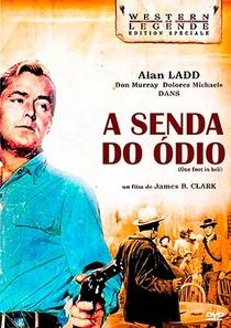 A Senda do Ódio - Poster / Capa / Cartaz - Oficial 1