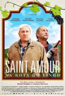 Saint Amour: Na Rota do Vinho - Poster / Capa / Cartaz - Oficial 2