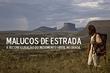 """Malucos de Estrada – A reconfiguração do movimento """"hippie"""" no Brasil"""