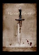 Rios de Sangue (Blood River)