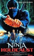 Ninja Holocaust (Ninja Holocaust)