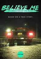 Acredite em Mim: O Rapto de Lisa McVey (Believe Me: The Abduction of Lisa McVey)