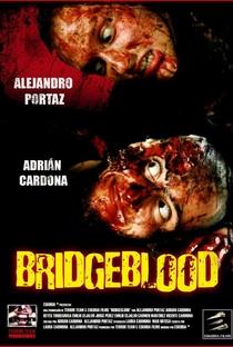 Bridgeblood - Poster / Capa / Cartaz - Oficial 1