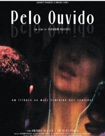 Pelo Ouvido - Poster / Capa / Cartaz - Oficial 1