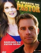 A Amante do Pastor (The Preacher's Mistress)