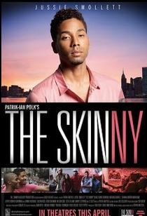 The Skinny - Poster / Capa / Cartaz - Oficial 1