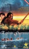 Espírito Guerreiro (Warrior Spirit)