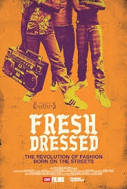 Fresh Dressed - Poster / Capa / Cartaz - Oficial 1