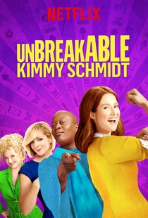 Unbreakable Kimmy Schmidt (3ª Temporada) - Poster / Capa / Cartaz - Oficial 2