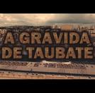 A Grávida de Taubaté - O Filme (A Grávida de Taubaté - O Filme)