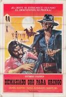 A Honra se Escreve com Chumbo (La Caza Del Oro)