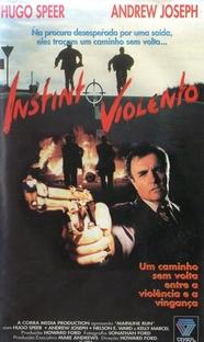 Instinto Violento - Poster / Capa / Cartaz - Oficial 1