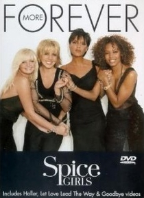 Spice Girls: Forever More - Poster / Capa / Cartaz - Oficial 1