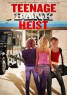 Assalto Adolescente ao Banco (Teenage Bank Heist)