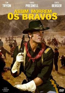 Assim Morrem os Bravos - Poster / Capa / Cartaz - Oficial 3
