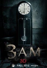 3 A.M. 3D - Poster / Capa / Cartaz - Oficial 2