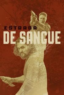 Estrada de Sangue (1ª Temporada) - Poster / Capa / Cartaz - Oficial 3