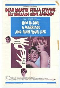 Como Salvar um Casamento e Arruinar Sua Vida - Poster / Capa / Cartaz - Oficial 1