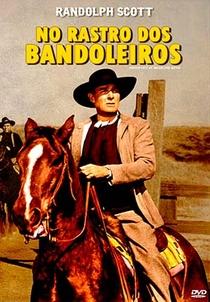 No Rastro dos Bandoleiros - Poster / Capa / Cartaz - Oficial 3