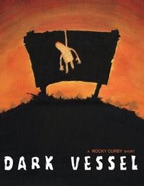 Dark Vessel - Poster / Capa / Cartaz - Oficial 1