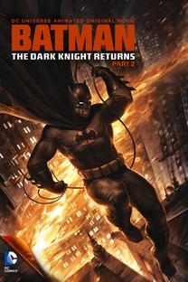 Batman: O Cavaleiro das Trevas - Parte 2 - Poster / Capa / Cartaz - Oficial 2