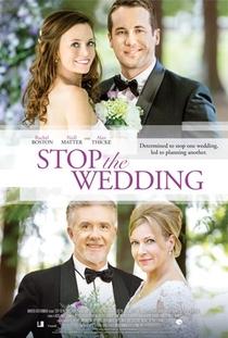 Stop the Wedding - Poster / Capa / Cartaz - Oficial 2