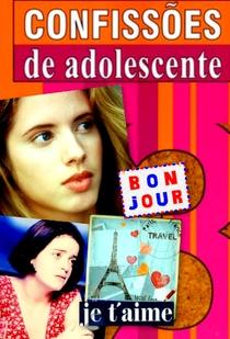 Confissões de Adolescente (3ª Temporada) - Poster / Capa / Cartaz - Oficial 1