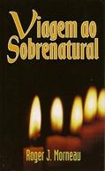 Viagem ao Sobrenatural - Parte 2 (A Trip Into the Supernatural - Part 2)
