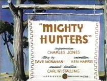 Mighty Hunters  - Poster / Capa / Cartaz - Oficial 1