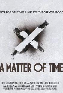 A Matter of Time - Poster / Capa / Cartaz - Oficial 2