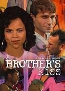 Jovens e Sonhadores (A Brother's Kiss)