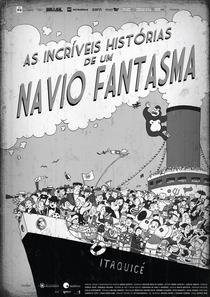 As Incríveis Histórias de um Navio Fantasma - Poster / Capa / Cartaz - Oficial 1