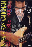 Stevie Ray Vaughan and Double Trouble: Live from Austin Texas (Stevie Ray Vaughan and Double Trouble: Live from Austin Texas)