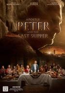 Apóstolo Pedro e a Última Ceia (Apostle Peter and the Last Supper)