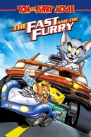 Tom & Jerry: Velozes e Ferozes (Tom and Jerry: The Fast and the Furry)