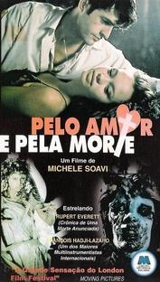 Pelo Amor e Pela Morte - Poster / Capa / Cartaz - Oficial 9