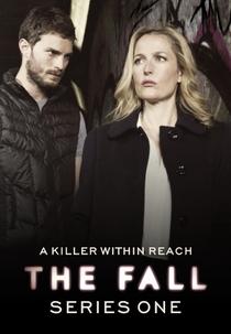 The Fall (1ª Temporada) - Poster / Capa / Cartaz - Oficial 1