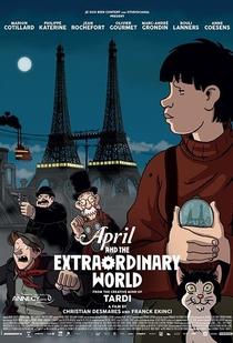 Abril e o Mundo Extraordinário  - Poster / Capa / Cartaz - Oficial 2
