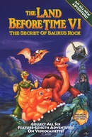 Em Busca do Vale Encantado VI: O Segredo Do Rochedo (The Land Before Time VI: The Secret of Saurus Rock)