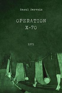 Operação X-70 - Poster / Capa / Cartaz - Oficial 1