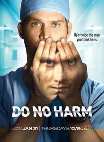 Do No Harm (1ª Temporada) - Poster / Capa / Cartaz - Oficial 2