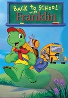 Franklin: Back to School with Franklin (Franklin: Back to School with Franklin)