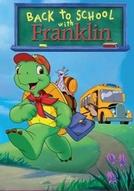 Franklin: Back to School with Franklin (Franklin: Back to School with Franklin)