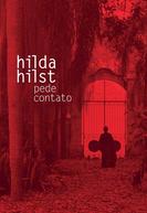 Hilda Hilst Pede Contato (Hilda Hilst Pede Contato)