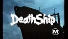 Death Ship (1980) - Teaser Trailer