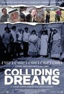 Colliding Dreams (The Zionist Idea)