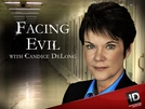 De Cara Com A Maldade (3ª Temporada) (Facing Evil (Season 3))